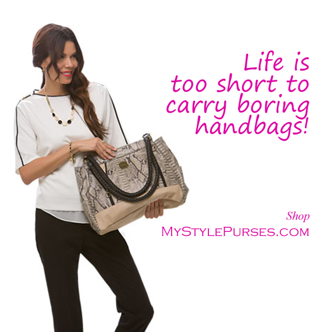 Life is too short to carry boring handbags | Shop MyStylePurses.com